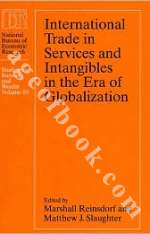 International Trade in Services and Intangibles in the Era of Globalization - Marshall Reinsdorf