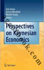 Perspectives on Keynesian Economics - Arie Arnon