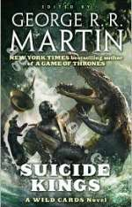 Suicide Kings - George R. R. Martin